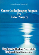 Cancer Guided Imagery Program For Cancer Surgery Movie