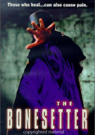 Bonesetter, The Movie