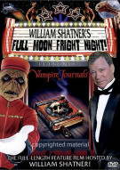 William Shatners Full Moon Fright Night: Episode 1 - Vampire Journals Movie