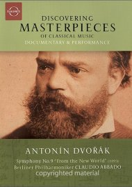 Discovering Masterpieces Of Classical Music: Antonin Dvorak Movie