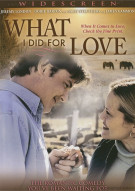 What I Did For Love Movie