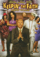 Keepin The Faith: Higher Ground Movie