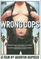 Wrong Cops Movie
