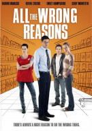 All The Wrong Reasons Movie