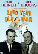2000 Year Old Man: Carl Reiner And Mel Brooks Movie