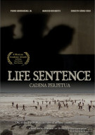 Cadena Perpetua (Life Sentence) Movie