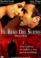 El Beso Del Sueno (Dreams Kiss) Movie