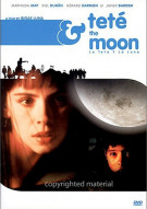 Tete & The Moon (La Teta Y La Luna) Movie