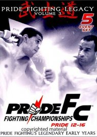 Pride FC: Pride Fighting Legacy - Volume 3 Movie