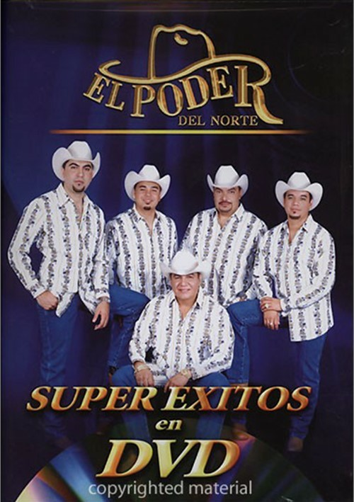 El Poder Del Norte: Super Exitos En DVD Movie