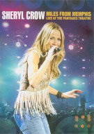 Sheryl Crow: Miles From Memphis Live At The Pantages Theatre Movie