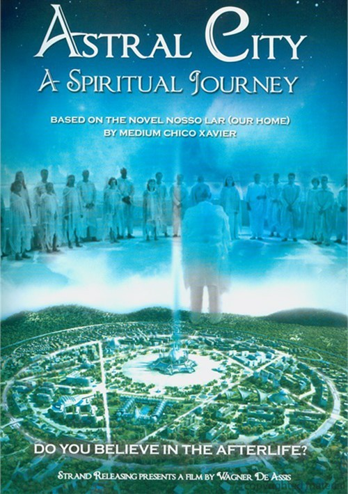 Astral City: A Spiritual Journey Movie