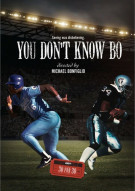 ESPN Films 30 For 30: You Dont Know Bo Movie