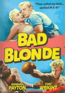Bad Blonde (Repackage) Movie