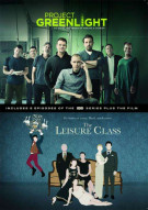 Project Greenlight: The Complete Fourth Season/ The Leisure Class Movie