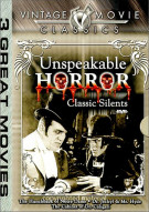 Vintage Movie Classics: Unspeakable Horror - Classic Silents Movie