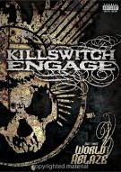 Killswitch Engage: (Set This) World Ablaze Movie