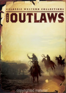 Classic Western Collection: The Outlaws Movie