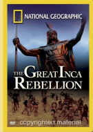 National Geographic: Great Inca Rebellion Movie