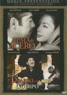 Alma De Acero / Con El Diablo En El Cuerpo Movie