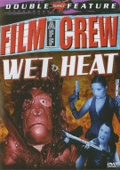 Film Crew / Wet Heat (Double Feature) Movie