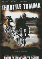 Throttle Trauma Movie