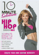 10 Minute Solution: Hip Hop Dance Mix Movie