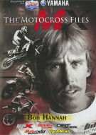Motocross Files, The: Bob Hannah Movie