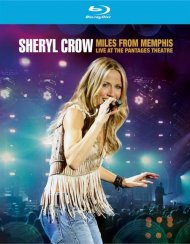Sheryl Crow: Miles From Memphis Live At The Pantages Theatre Blu-ray