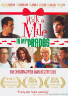 Walk A Mile In My Pradas Movie