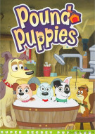 Pound Puppies: Super Secret Pup Club Movie