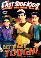 East Side Kids, The: Lets Get Tough (Alpha) Movie