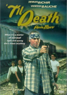 Til Death (Hasta Morir) Movie