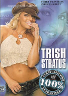 WWE: Trish Stratus - 100% Stratusfaction Guaranteed Movie