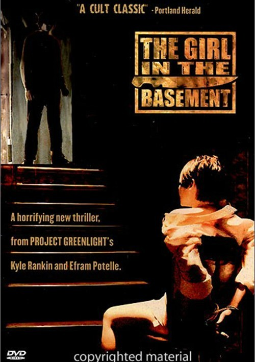 Girl In The Basement, The Movie