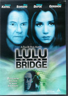 Lulu On The Bridge Movie