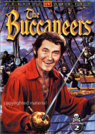 Buccaneers, The: Volume 2 Movie