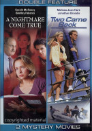Nightmare Come True, A / Two Came Back (Double Feature) Movie
