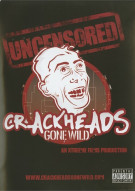 Crackheads Gone Wild Movie