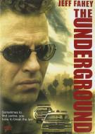 Underground, The Movie