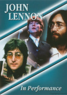 John Lennon: In Performance Movie