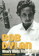 Bob Dylan: Weary Blues For Waitin Movie