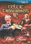 Celtic Crossroads: World Fusion Movie