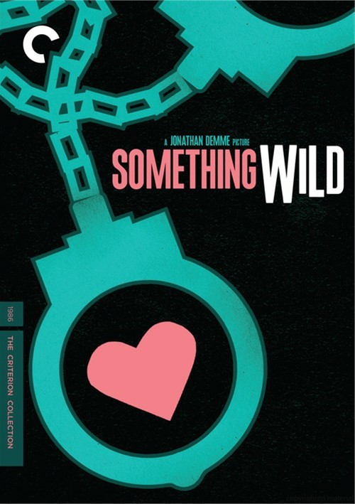 Something Wild: The Criterion Collection Movie