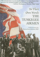 In Their Own Words: The Tuskegee Airmen Movie