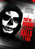 Youre Nobody Til Somebody Kills You Movie