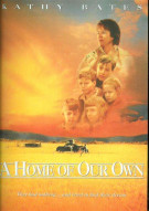 Home Of Our Own, A Movie