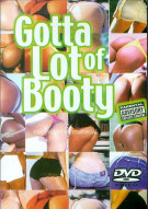 Gotta Lot Of Booty Movie