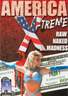 America X-treme: Raw Naked Madness Movie