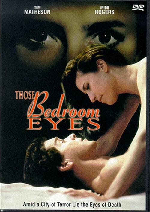 Those Bedroom Eyes Movie